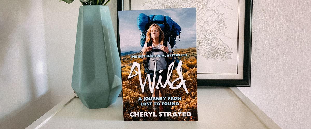 critique du livre Wild de Cheryl Strayed