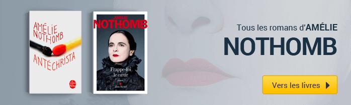 Amélie Nothomb - Vers les livres